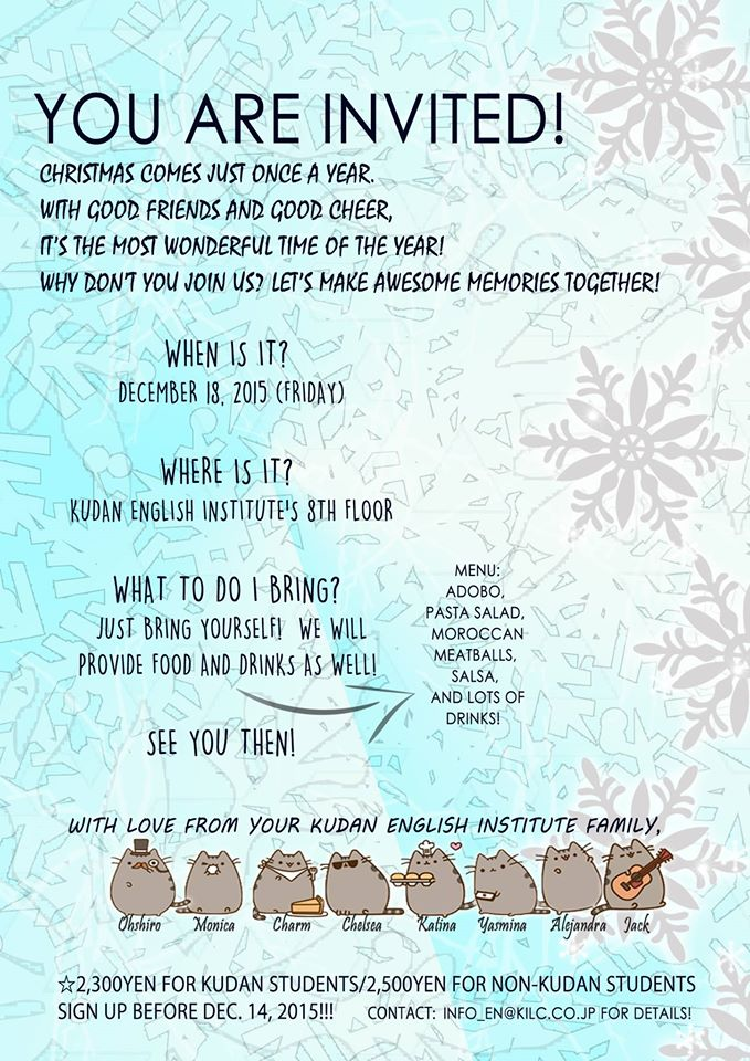 YOU ARE INVITED! Kudan English Institute's Christmas and Year-end Party 2015!