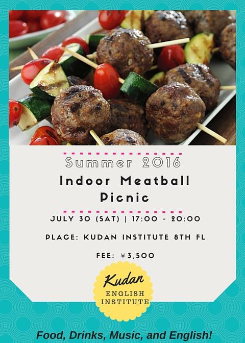 SUMMER 2016 Indoor Meatball Picnic!